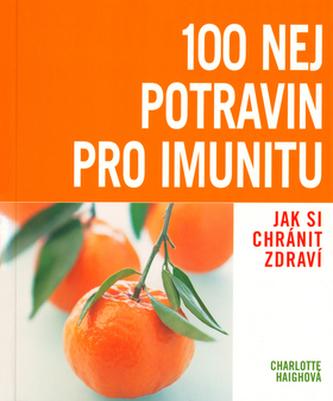100 nej potravin pro imunitu
