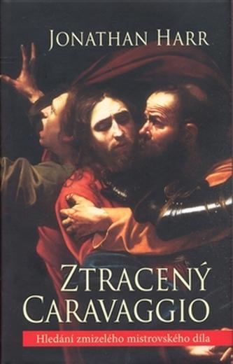 Ztracený Caravaggio