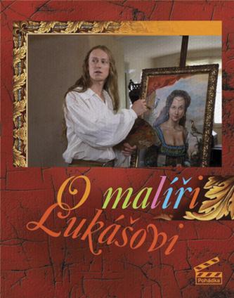 O malíři Lukášovi
