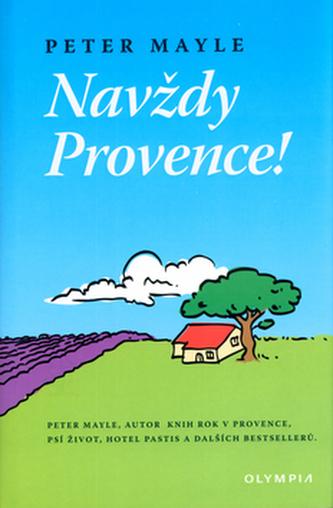 Navždy Provence!