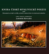 Kniha české myslivecké poezie