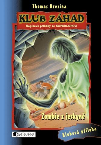 Zombie z jeskyně