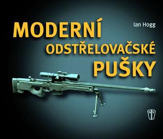 Moderní odstřelovačské pušky - Ian V. Hogg