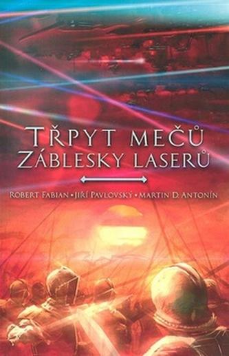 Třpyt mečů a záblesky laserů