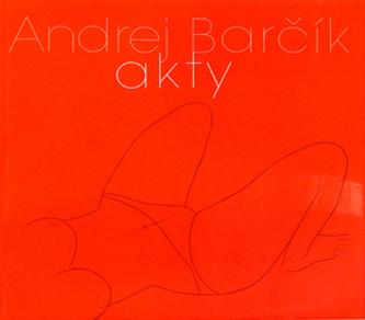 Andrej Barčík Akty