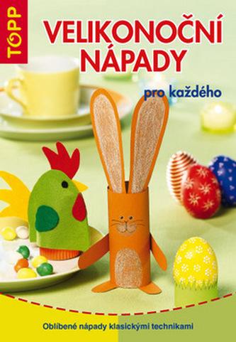 Velikonoční nápady pro každého