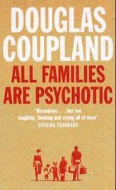 All Families Are Psychotic. Alle Familien sind verkorkst, englische Ausgabe