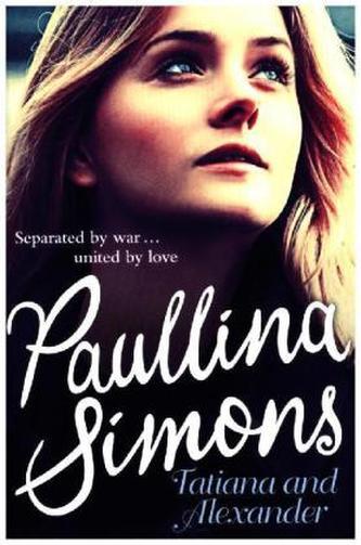 Tatiana & Alexander, English edition. Die Liebenden von Leningrad, englische Ausgabe - Paullina Simons