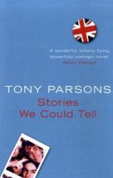 Stories We Could Tell. Als wir unsterblich waren, englische Ausgabe
