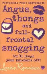 Angus, Thongs And Full-Frontal Snogging. Frontalknutschen, englische Ausgabe