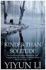Kinder Than Solitude. Schöner als die Einsamkeit, englische Ausgabe