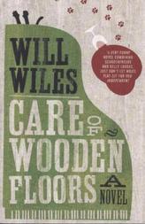Care of Wooden Floors. Die nachhaltige Pflege von Holzböden, engl. Ausgabe