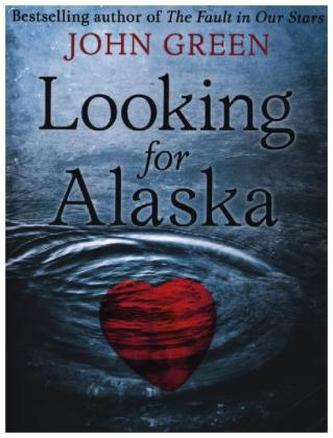 Looking for Alaska. Eine wie Alaska, englische Ausgabe - John Green