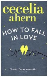 How to Fall in Love. Die Liebe deines Lebens, englische Ausgabe