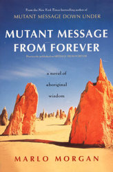 Mutant Message From Forever