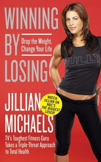 Winning by Losing - Jillian Michaels