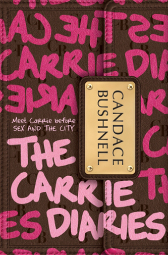 The Carrie Diaries, English edition - Bushnell, Candace