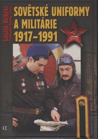 Sovětské uniformy a militárie 1917-1991