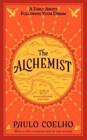 The Alchemist 25th Anniversary Edition. Der Alchemist, englische Ausgabe - Paulo Coelho