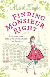 Finding Monsieur Right. High Heels und Gummistiefel, englische Ausgabe
