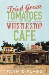 Fried Green Tomatoes at the Whistle Stop Cafe. Grüne Tomaten, englische Ausgabe