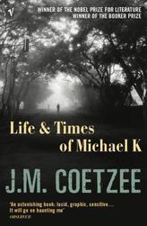 Life and Times of Michael K.. Leben und Zeit des Michael K., englische Ausgabe