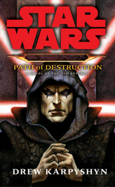 Star Wars, Darth Bane - Path of Destruction. Star Wars, Darth Bane - Schöpfer der Dunkelheit, englische Ausgabe