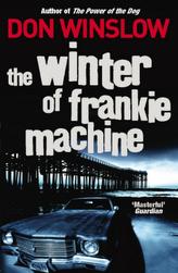 The Winter of Frankie Machine. Frankie Machine, englische Ausgabe