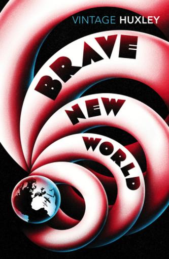 Brave New World. Schöne neue Welt, englische Ausgabe - Huxley, Aldous