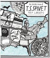 The Selected Works of T. S. Spivet. Die Karte meiner Träume, englische Ausgabe