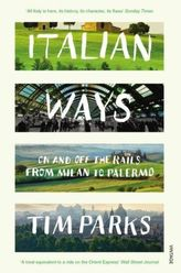Italian Ways. Italien in vollen Zügen, englische Ausgabe