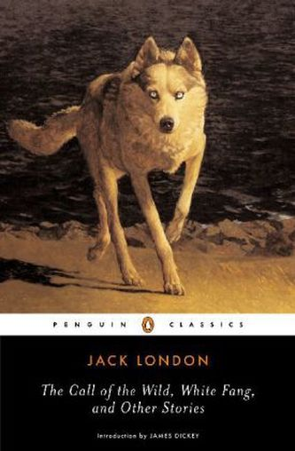 Call of the Wild, White Fang and Other Stories - London, Jack