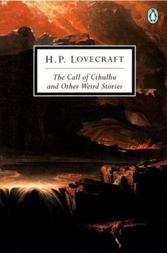 The Call of Cthulhu and Other Weird Stories - Lovecraft, Howard Ph.