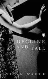 Decline and Fall. Verfall und Untergang, englische Ausgabe