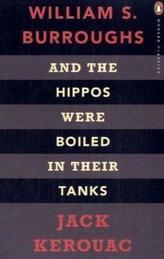 And the Hippos Were Boiled in Their Tanks. Und die Nilpferde kochten in ihren Becken, englische Ausgabe