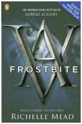 Vampire Academy - Frostbite. Vampire Academy - Blaues Blut, englische Ausgabe