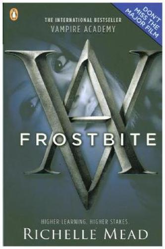 Vampire Academy - Frostbite. Vampire Academy - Blaues Blut, englische Ausgabe - Richelle Mead