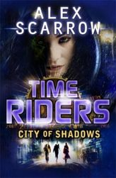 TimeRiders - City of Shadows