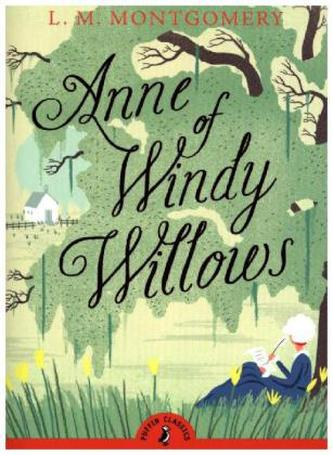 Anne of Windy Willows - Montgomery, Lucy Maud