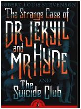 The Strange Case of Dr Jekyll and Mr Hyde & the Suicide Club. Der seltsame Fall des Dr. Jekyll und Mr. Hyde, englische Ausgabe