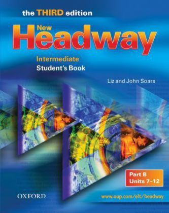 New Headway Intermediate 3rd edition Students Book-B (anglicky) - Soars John and Liz