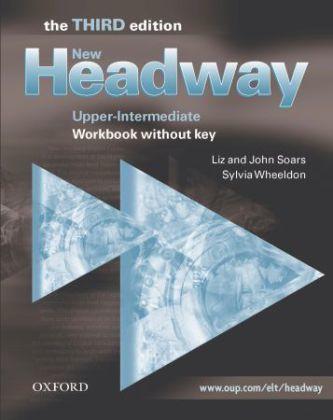 NEW HEADWAY THIRD EDITION UPPER INTERMEDIATE WORKBOOK WITHOU. - Náhled učebnice