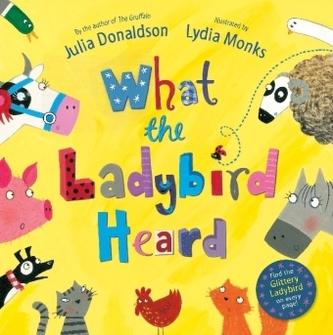 What the Ladybird Heard - Donaldson, Julia