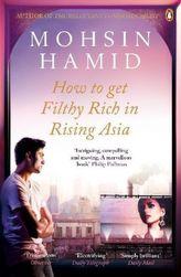 How To Get Filthy Rich In Rising Asia. So wirst du stinkreich im boomenden Asien, englische Ausgabe