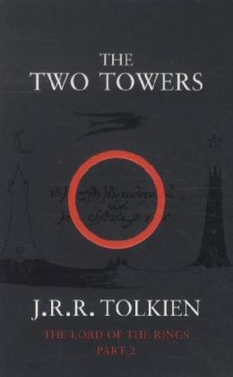 The Lord of the Rings: The Two Towers - Tolkien J.R.R.