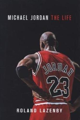 Michael Jordan - The Life - Lazenby, Roland
