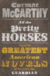 All the Pretty Horses. All die schönen Pferde, englische Ausgabe