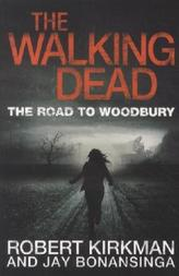 The Walking Dead - The Road to Woodbury. The Walking Dead, Bd.2, englische Ausgabe