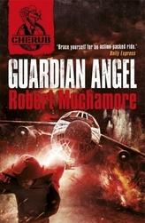 Cherub - Guardian Angel. Top Secret, Die neue Generation, Die Intrige, englische Ausgabe