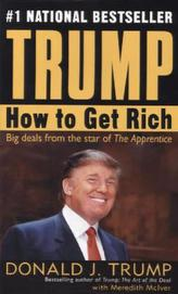 Trump - How to Get Rich